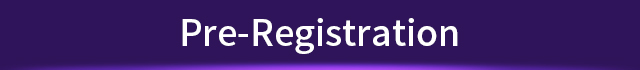 Pre – Register Now!